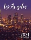 Los Angeles 2021 Wall Calendar Cover Image