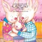 Un Tout Petit Petit Cadeau de Vie, une Historie de don'Ovule Cover Image