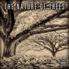 2021 the Nature of Trees 16-Month Wall Calendar Cover Image
