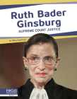 Ruth Bader Ginsburg: Supreme Court Justice Cover Image