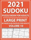 2021 Sudoku Puzzle Book For Adults: Perfect Entertaining And Fun Puzzles Book For Adults Cover Image