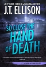 So Close the Hand of Death (Taylor Jackson #6) Cover Image