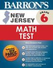 New Jersey Grade 6 Math Test (Barron's Test Prep NJ) Cover Image