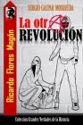 Ricardo Flores Magón: La otra revolución Cover Image