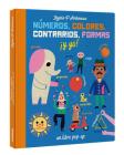 Números, colores, contrarios, formas ¡y yo! Cover Image