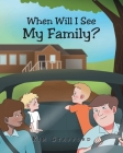 When Will I See My Family? Cover Image