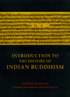 Introduction to the History of Indian Buddhism (Buddhism and Modernity) Cover Image