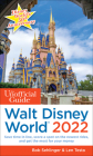 The Unofficial Guide to Walt Disney World 2022 (Unofficial Guides) Cover Image