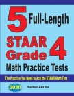 5 Full-Length STAAR Grade 4 Math Practice Tests: The Practice You Need to Ace the STAAR Math Test Cover Image