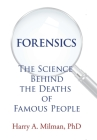Forensics: The Science Behind the Deaths of Famous People Cover Image