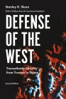 Defense of the West: Transatlantic Security from Truman to Trump, Second Edition Cover Image