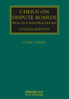 Chern on Dispute Boards: Practice and Procedure (Construction Practice) Cover Image