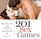 201 Sex Games: A Thousand and One Nights of Pleasure Cover Image