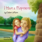 I Have a Stepmom Cover Image