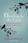 Dwelling in the Land: Bringing Same-Sex Attraction Under the Lordship of Christ Cover Image