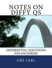 Notes on Diffy Qs: Differential Equations for Engineers Cover Image