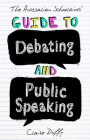 The Australian Schoolkids' Guide to Debating and Public Speaking Cover Image