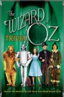 The Wizard of Oz Trivia: Discover The World Of Oz And Funny Facts About The Wizard Of Oz Cover Image