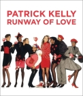 Patrick Kelly: Runway of Love Cover Image