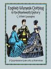 English Women's Clothing in the Nineteenth Century (Dover Fashion and Costumes) Cover Image