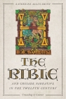 The Bible and Crusade Narrative in the Twelfth Century Cover Image