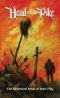 Head on a Pike: The Illustrated Lyrics of Matt Pike Cover Image