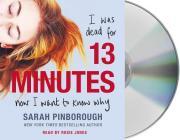 13 Minutes: A Novel Cover Image