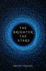 The Brighter the Stars Cover Image