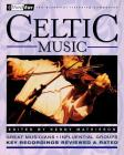 Celtic Music: Third Ear: The Essential Listening Companion Cover Image