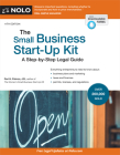The Small Business Start-Up Kit: A Step-By-Step Legal Guide Cover Image