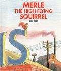 Merle the High Flying Squirrel Cover Image