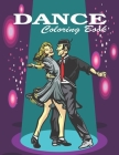 Dance Coloring Book: 50 pages Passionate dancer images including Salsa, Bachata, Merengue, Tango, Flamenco, Ballroom and more for both boys Cover Image