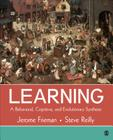 Learning: A Behavioral, Cognitive, and Evolutionary Synthesis Cover Image