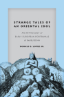 Strange Tales of an Oriental Idol: An Anthology of Early European Portrayals of the Buddha (Buddhism and Modernity) Cover Image