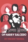 The Seven Muses of Harry Salcedo Cover Image