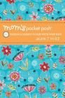 Mom's Pocket Posh: 100 Puzzles & Games to Play with Your Kids Ages 7 to 12 Cover Image
