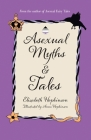 Asexual Myths & Tales Cover Image