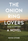 The Onion Ring Lovers (Guide to Vermont) Cover Image