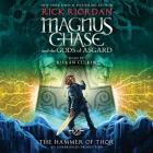 Magnus Chase and the Gods of Asgard, Book Two: The Hammer of Thor (Rick Riordan's Norse Mythology #2) Cover Image