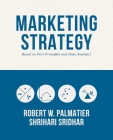 Marketing Strategy: Based on First Principles and Data Analytics Cover Image