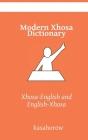 Modern Xhosa Dictionary: Xhosa-English and English-Xhosa Cover Image