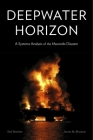 Deepwater Horizon: A Systems Analysis of the Macondo Disaster Cover Image