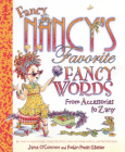 Fancy Nancy's Favorite Fancy Words: From Accessories to Zany Cover Image