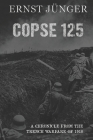 Copse 125: A Chronicle from the Trench Warfare of 1918 Cover Image