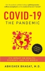 Covid-19 the Pandemic: Its Impact on Health, Economy, and the World Cover Image