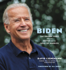 Biden: The Obama Years and the Battle for the Soul of America Cover Image