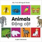 My First Bilingual Book-Animals (English-Vietnamese) Cover Image