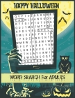 Happy Halloween Word Search for Adults: Halloween Word Search books for Adults Large Print, Halloween Word Search Puzzle Book for Adults with Solution Cover Image