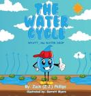 The Water Cycle: Wyatt the Water Drop Cover Image