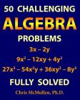 50 Challenging Algebra Problems (Fully Solved) Cover Image